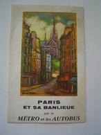 DEPLIANT TOURISME 1960 : METRO & AUTOBUS DE PARIS / Illustration GEORGES REDON - Dépliants Touristiques