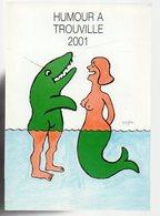 REF 473 : CPM Carton Vernissage SAVIGNAC TROUVILLE Humour à 2001 - Savignac