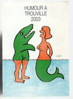 REF 473 : CPM Carton Vernissage SAVIGNAC TROUVILLE Humour à 2003 - Savignac