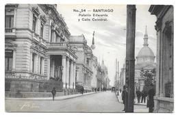 Chile - SANTIAGO - Palacio Edwards Y Calle Catedral - Gallardo Hnos. Santiago N° 54 - Chile