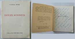 Douze Sonnets - Autographe Et Dédicace CAMILLE BIVER 1955 - Collection Le Loup De Lune - Exemplaire N° 647 - Imp. KUMPS - Books, Magazines, Comics