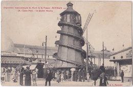 59. ROUBAIX 1911. Exposition Internationale Du Nord De La France. Luna-Park. Le Joyeux Moulin. 36 - Roubaix
