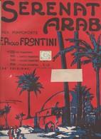Spartito Serenata Araba Di Frontini Paolo PIANO - 36° Edizione CARISCH S.A. 1943 - Volksmusik