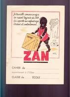"""Ecole / Protege Cahier / Réglisse Zan Par Albert Duvernay """" Je Travaille Comme Un Nègre"""" Racisme D'époque - Buvards, Protège-cahiers Illustrés"""