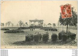 93 SAINT DENIS. Square Et Kiosque à Musique 1916 - Saint Denis