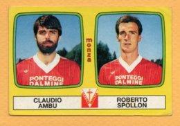 Figurina Panini 1985-86 N° 484 - Claudio Ambu E Roberto Spollon, Monza - Trading Cards