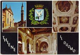 THIENE - VICENZA - IL DUOMO - VEDUTINE - VIAGG. -8972- - Vicenza