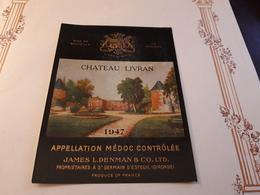 RARE ET VIEILLE ÉTIQUETTE MEDOC CHÂTEAU LIVRAN 1947 - Bordeaux