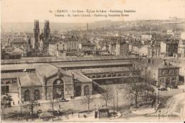 54 - NANCY - LA GARE - ÉGLISE SAINT LÉON - FAUBOURG STANISLAS - Nancy