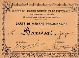 ORLEANS SOCIETE DE SECOURS MUTUELS DES OUVRIERS EMPLOYE DU CHEMIN DE FER D ORLEANS CARTE DE MEMBRE M BARISSAT ANNEE 1842 - Cartes