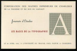 Charleroi Journée D'études Corporation Des Maitres Imprimeurs 1953 9 Par 14 Cm - Faire-part