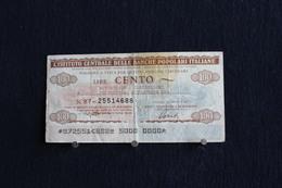 4 / Italie / 1946:Royaume / Biglietti-L'Istituto Centrale Delle Banche Popolari Italiane,17.7.77 - 100 Lire - Cento Lire - [ 2] 1946-… : Repubblica