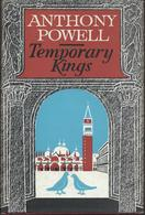 Anthony Powell - Temporary Kings     - Heinemann London1973 - Histoire