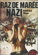 Raz De Marée Nazi -  Collection Les Soudards  : Edit France Europe Presse 1979 - Azione