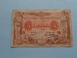 5 Frank ( Type 1912 Antwerpen - D 354650 ) 1-7-14 De Lantsheere-Babau ( Zie/voir Photo ) Morin 8a ! - [ 2] 1831-... : Belgian Kingdom