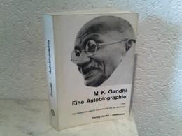 Eine Autobiographie Oder Die Geschichte Meiner Experimente Mit Der Wahrheit - Biographien & Memoiren
