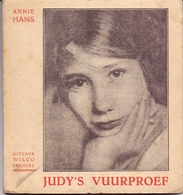 Boekje - Judy's Vuurproef - Annie Hns - Uitgave Wilco Brussel - Livres, BD, Revues