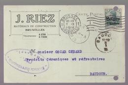 OC 2 -Carte Privée Entete   Matériaux De Construction.J.RIEZ   BXL 7/1/16 Voir Scan. Cachets - Oorlog 14-18