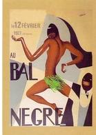 CP - Vedette Du Music Hall - Artiste - Josephine Baker - Carte Repro Affiche - Au Bal Negre - 1927 - Artistes