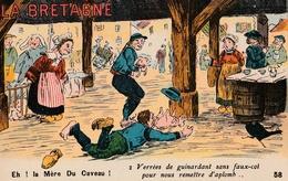 CPA Humoristique - LA BRETAGNE : Eh ! La Mère Du Caveau ! - Bretagne