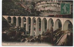 LE LOUP (06) - TRAIN PASSANT SUR LE VIADUC - Frankreich