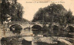 LE SAILLANT   PONT Sur La Vezere  No.7 - Sonstige Gemeinden