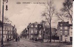 CHARLEROI -- Rue Du Pont Neuf +  Animation - Charleroi