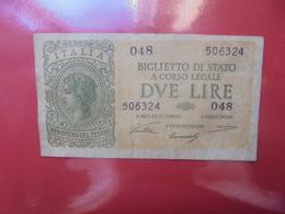 ITALIE 2 LIRE 1944 Signatures Ventura Et Simoneschi Et Giovinco CIRCULER - Italia – 2 Lire
