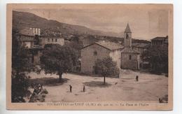 TOURRETTES SUR LOUP (06) - LA PLACE ET L'EGLISE - Autres Communes