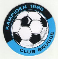 AUTOCOLLANT . STICKER . FOOTBALL . VOETBAL . F.C . BRUGGE . KAMPIOEN  1980 - Autocollants