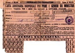 CARTA ANNONARIA INDIVIDUALE PER PANE E GENERI DA MINESTRA - VALIDA DA LUGLIO A OTTOBRE 1943 - MAGENTA - Vieux Papiers