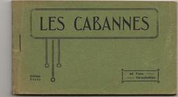 D 09  LES CABANNES  Carnet Complet De 20 Vues - Andere Gemeenten