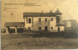 V 72638 - Roma - Esposizioni Roma 1911 - Piazza D'Armi - Una Casa Colonica Lucchese - Expositions