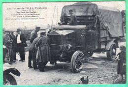 LA GUERRE DE 1914 A TOULOUSE - NOS AMIS LES ANGLAIS - CAMION DE RAVITAILLEMENT EN PANNE A LACOURTENSOURT - Toulouse