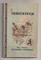 France, Indicateur Des POSTES, TÉLÉGRAPHES, TÉLÉPHONES, 1946, Post Offices - Regolamenti Postali