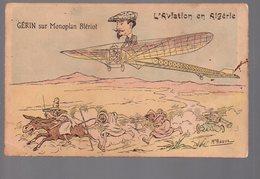 REF 474 : CPA Aviation Gerin Sur Monoplan Blériot L'aviation En Algérie Par Assus - Aviateurs