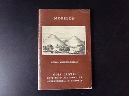 Morelos Zonas Arqueologicas Par Noguera, 1960, 71 Pages - Culture