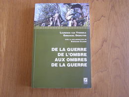 DE LA GUERRE DE L'OMBRE AUX OMBRES DE LA GUERRE 14 18 Espion Réseau Belgique Résistance Espionnage Armée Belge - Oorlog 1914-18