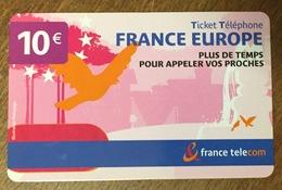 FRANCE EUROPE TICKET TELEPHONE 10 EURO EXP 31/10/2007 CARTE PRÉPAYÉE PHONECARD PREPAID - FT