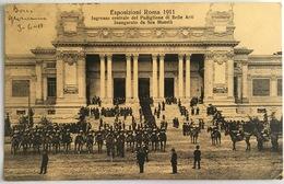 V 72641 - Roma - Esposizioni Roma 1911- Ingresso Centrale Del Padiglione Di Belle Arti Inaugurato Da Sua Maestà - Expositions