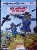 N° 40 - Les Hommes De Paille - EO Février 1998 - En Très Bel état - Tuniques Bleues, Les