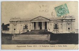 V 72642 - Roma - Esposizioni Roma 1911- Il Padiglione Inglese A Valle Giulia - Expositions