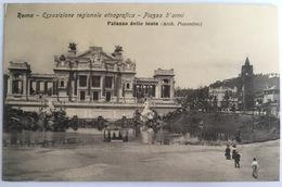 V 72643 Roma - Esposizioni Regionale Etnografica - Piazza D'Armi - Palazzo Delle Feste - Expositions