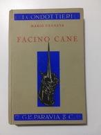 Mario Granata - Facino Cane - I Condottieri - Ed. 1936 - Books, Magazines, Comics