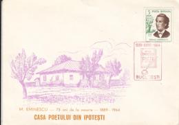 FAMOUS PEOPLE, WRITERS, MIHAI EMINESCU, IPOTESTI HOUSE, SPECIAL COVER, 1964, ROMANIA - Escritores