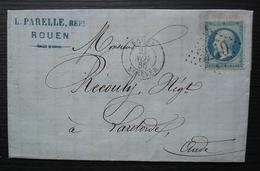 Rouen St Sever 1865 L. Parelle, REPt , Lettre Pour La Redorte Par Azille (Aude) - 1849-1876: Periodo Classico