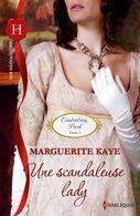 Une Scandaleuse Lady Marguerite Kaye  +++TBE+++ LIVRAISON GRATUITE - Romantique