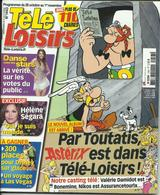 TELE LOISIRS PAR TOUTATIS ASTERIX EST DANS TELE LOISIRS OBELIX ASSURANCETOURIX - Newspapers