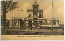 V 72645 Roma - Esposizioni 1911 - Piazza D'Armi - Venezia - Expositions