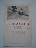 DEPLIANT TOURISME Ancienne 1950 : CHAMONIX / MONT BLANC / HAUTE SAVOIE - Dépliants Touristiques